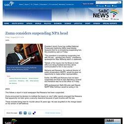 Zuma considers suspending NPA head:Friday 1 August 2014