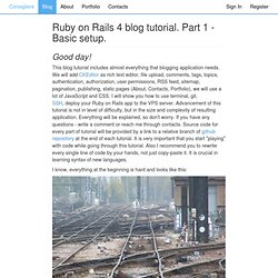 Consigliere - Ruby on Rails 4 blog tutorial. Part 1 - Basic setup.