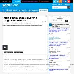 Anne Faivre, Caisse des dépôts et consignations - Non, l'inflation n'a plus une origine monétaire