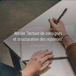 """Atelier """"lecture de consignes et structuration des réponses"""""""