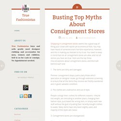 Busting Top Myths About Consignment Stores