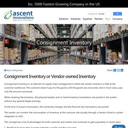 Consignment Inventory or Vendor-owned Inventory