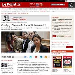 """Consigny : """"Jeunes de France, libérez-vous"""" !"""