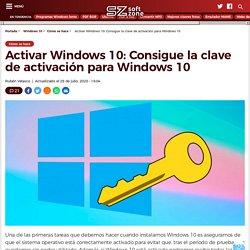 Activar Windows 10: Consigue la clave de activación para Windows 10 - SoftZone