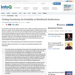 Trading Consistency for Scalability in Distributed Architectures