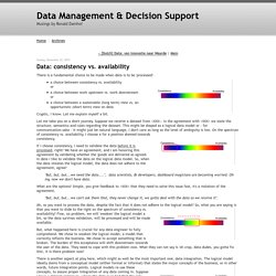 Data: consistency vs. availability - Data Management & Decision Support