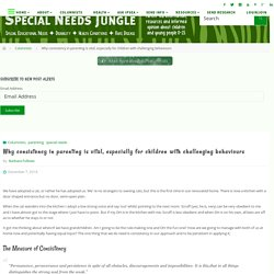 Why consistency in parenting is vital, especially for children with challenging behaviours - Special Needs Jungle