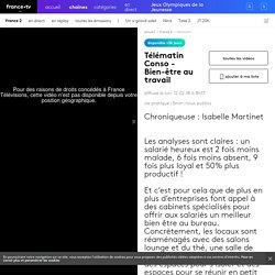Conso - Bien-être au travail - France 2 - 12-02-2018