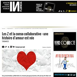 Les Z et la conso collaborative : une histoire d'amour est née