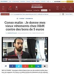 Conso malin : Je donne mes vieux vêtements chez H&M contre des bons de 5 euros