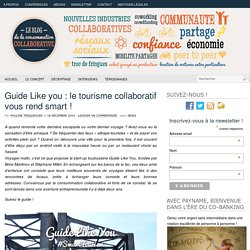 Guide Like you : le tourisme collaboratif vous rend smart !