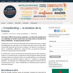 « Crowdlending », la tentation de la finance