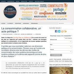 La consommation collaborative, un acte politique ?
