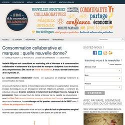Consommation collaborative et marques : quelle nouvelle donne?
