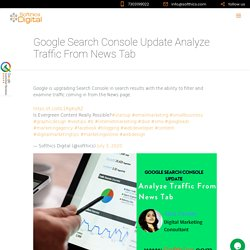 Google Search Console Update Analyze Traffic From News Tab - softhics