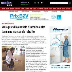 Wii : quand la console Nintendo entre dans une maison de retraite