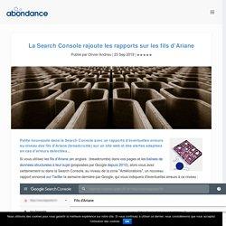 La Search Console rajoute les rapports sur les fils d'Ariane