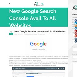New Google Search Console Avail To All Websites