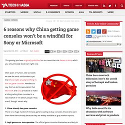 6 reasons why China getting game consoles won't be a windfall for Sony or Microsoft