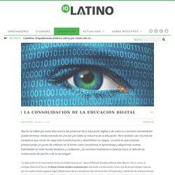 La Consolidación de la Educación Digital