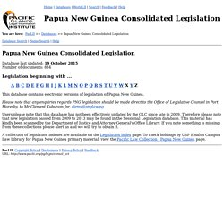 Papua New Guinea Consolidated Legislation