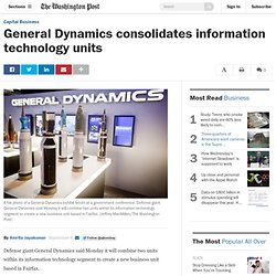 General Dynamics consolidates information technology units