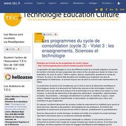Les programmes du cycle de consolidation (cycle 3) - Volet 3 : les enseignements, Sciences et technologie