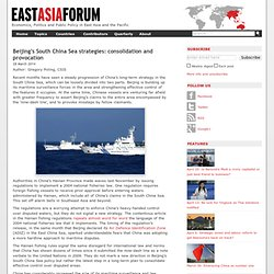 Beijing's South China Sea strategies: consolidation and provocation