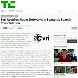 Evri Acquires Radar Networks In Semantic Search Consolidation