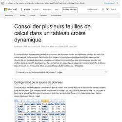 Consolider plusieurs feuilles de calcul dans un tableau croisé dynamique