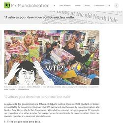 12 astuces pour devenir un consommacteur malin