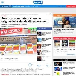 EUROPE 1 19/08/15 Porc : consommateur cherche origine de la viande désespérément