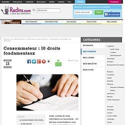 Consommateur : 10 droits fondamentaux