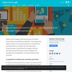 Baromètre Consommateur : cartographie d'un monde hyperconnecté