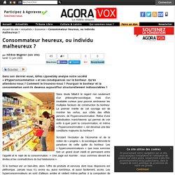 Consommateur heureux, ou individu malheureux