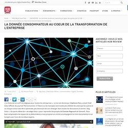 La donnée consommateur au coeur de la transformation de l'entreprise<!