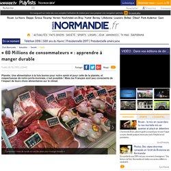 « 60 Millions de consommateurs » : apprendre à manger durable