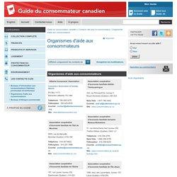 Organismes d'aide aux consommateurs - Contacts clés pour le consommateur