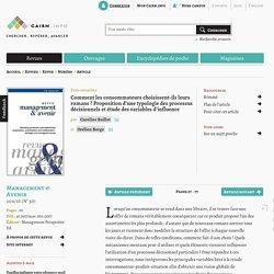 Comment les consommateurs choisissent-ils leurs romans? Proposition d'une typologie des processus décisionnels et étude des variables d'influence