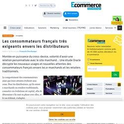Les consommateurs français très exigeants envers les distributeurs