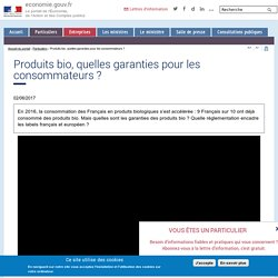 ECONOMIE_GOUV_FR 02/06/17 Produits bio, quelles garanties pour les consommateurs ?