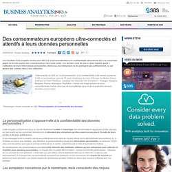 Des consommateurs européens ultra-connectés et attentifs à leurs données personnelles