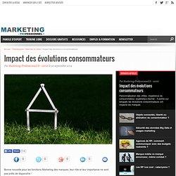 Impact des évolutions consommateurs