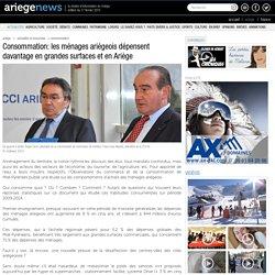 Consommation: les ménages ariégeois dépensent davantage en grandes surfaces et en Ariège