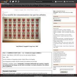 La société de consommation vue par les artistes - Le blog histoire des arts