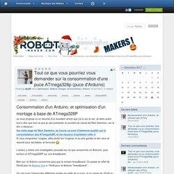 Tout ce que vous pourriez vous demander sur la consommation d'une puce ATmega328p (puce d'Arduino) - Robot Maker