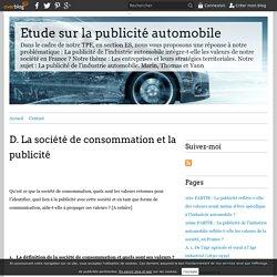 D. La société de consommation et la publicité - Etude sur la publicité automobile