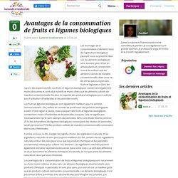 Avantages de la consommation de fruits et légumes biologiques