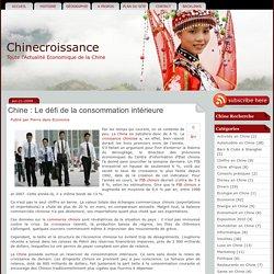 Chine : Le défi de la consommation intérieure