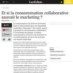 Et si la consommation collaborative sauvait le marketing ?